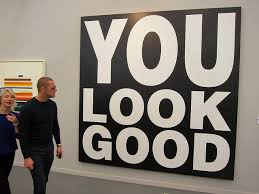 Barbara Kruger, You Look Good, 2013.